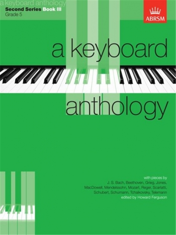 Keyboard Anthology: 2nd Series: Book 3: Piano (ABRSM)