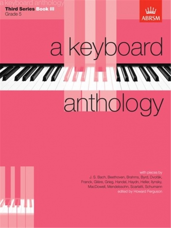 Keyboard Anthology: 3rd Series: Book 3: Piano (ABRSM)