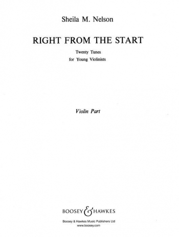 Right From The Start: Violin Part Only (Nelson)