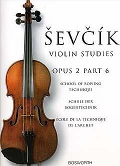 School Of Bowing Technique Violin: Op.2 Part 6 (Bosworth)
