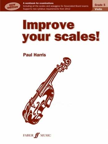 Improve Your Scales Grade 5: Violin (Paul Harris)