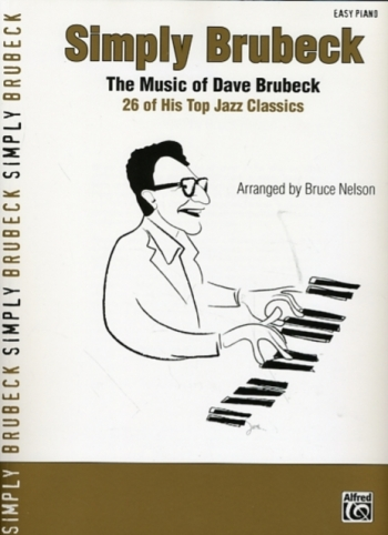 Simply Brubeck: 26 Top Jazz Classics: Easy Piano