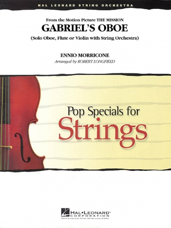 Morricone: Gabriels Oboe: Pop Specials For Strings: Score and Parts  (Longfield) (hal Leon