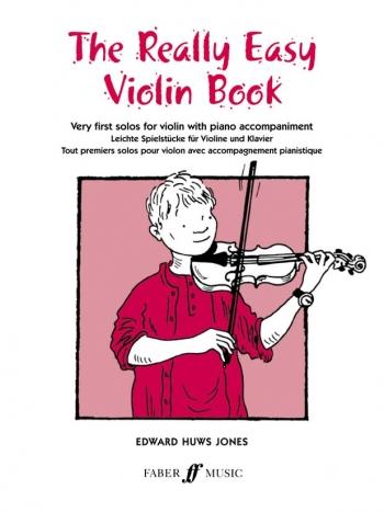 Really Easy Violin Book: Violin & Piano (Huws Jones)
