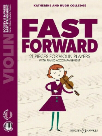 Fast Forward: Violin: Complete Violin & Piano Accomp  (colledge)