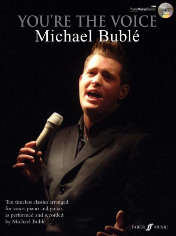 Youre The Voice: Michael Buble: Piano Vocal Guitar: Bk&cd