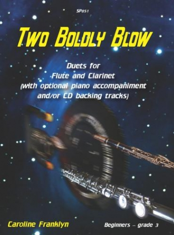 Two Boldly Blow: Flute and Clarinet Duet