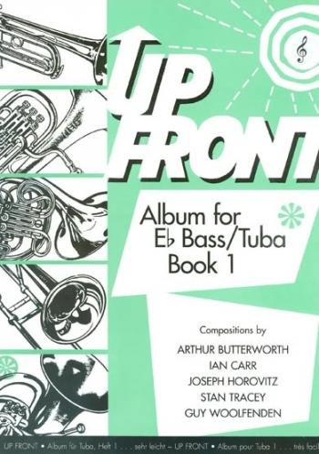 Up Front Album: Book 1: Eb Bass: Tuba Treble Clef