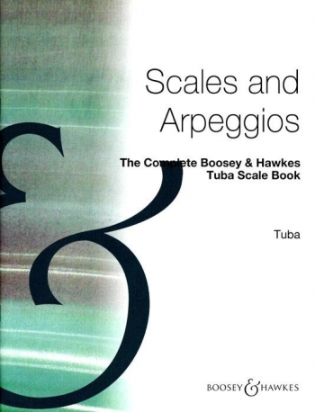 Complete Boosey and Hawkes Tuba Scale Book: Bc  (archive Copy)
