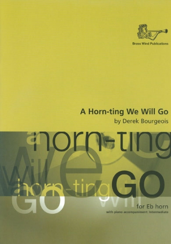 A Horn-ting We Will Go Tenor Horn  (Brasswind)
