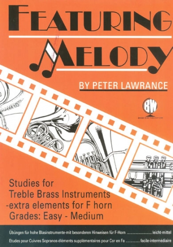 Featuring Melody: French Or Tenor Horn (Lawrance)