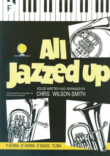 All Jazzed Up: French Horn & Piano (wilson Smith) (Brasswind)