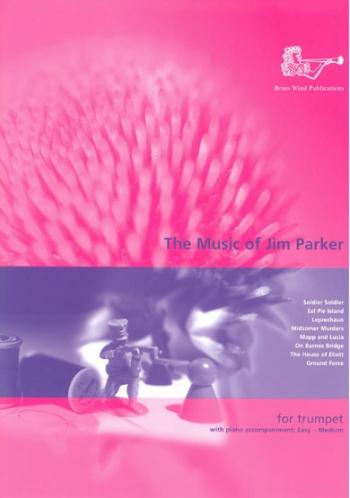 Music Of Jim Parker: Trumpet (Brasswind)