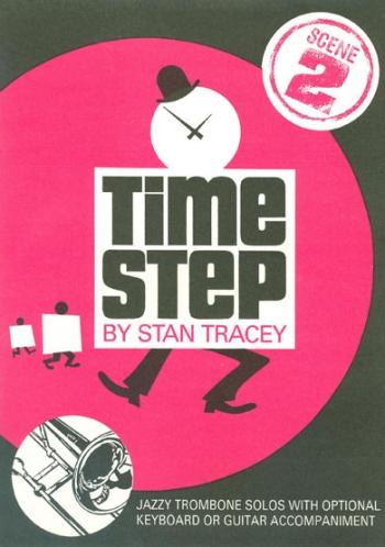 Time Step: Trombone: Jazz: 2