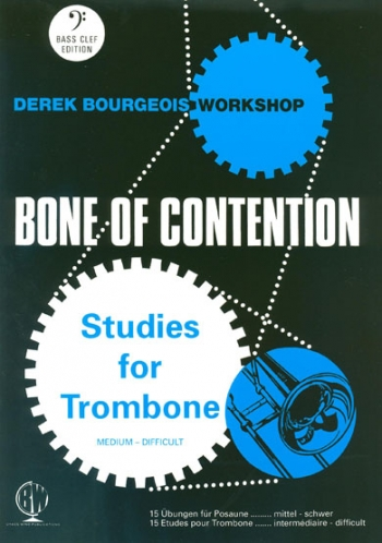 Bone Of Contention: Trombone Bass Clef (bourgeois)