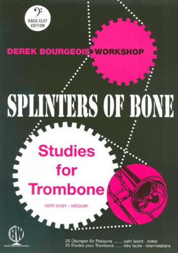 Splinters Of Bone:  Trombone Bass Clef