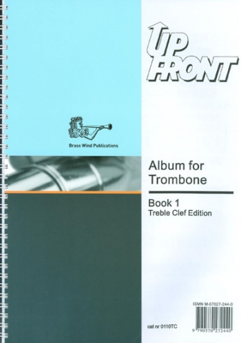 Up Front Album: Book 1: Trombone Treble Clef