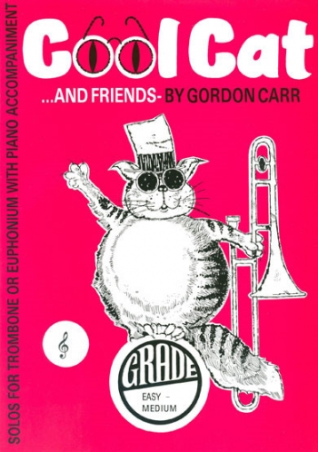 Cool Cat And Friends: Treble Clef: Trombone & Piano (Carr)