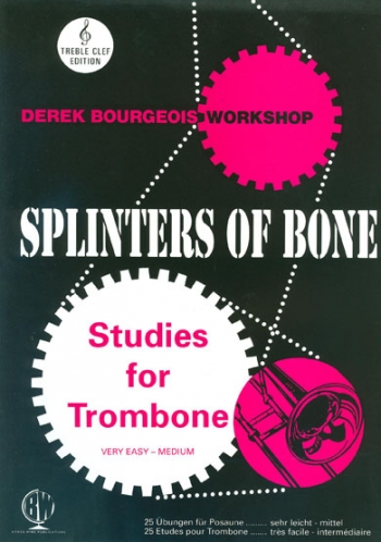 Splinters Of Bone:  Trombone Treble Clef