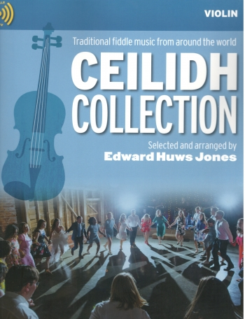 Ceilidh Collection: ViolinPart: Book & CD  (huws Jones)