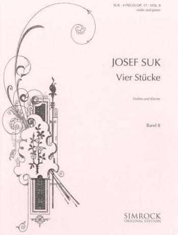 4 Pieces Op17: Vol.2: Violin & Piano (Simrock)
