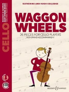 Waggon Wheels: Cello & Piano: Complete (colledge) (Boosey & Hawkes)