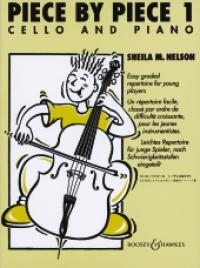 Piece By Piece: 1: Cello & Piano: Complete (nelson) (Boosey & Hawkes)