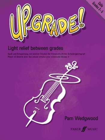 Up-Grade 3-4: Cello & Piano (Wedgwood)(Faber)