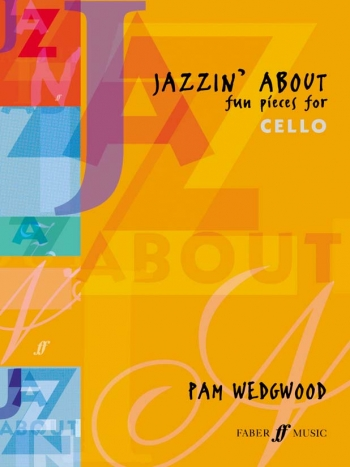 Jazzin About: Cello & Piano (Faber)