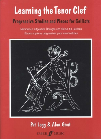 Learning The Tenor Clef: Violoncello: Tutor (legg & Gout) (Faber)