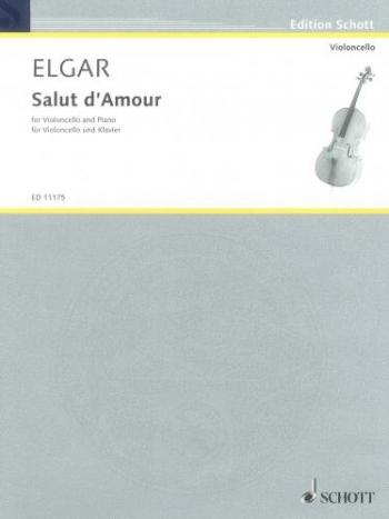 Salut Damour Op12: Cello & Piano  (Schott)