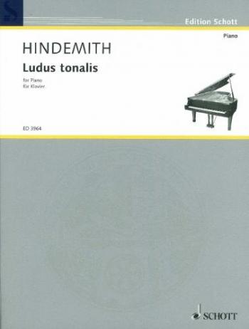 Ludus Tonalis: Piano (Schott Ed)