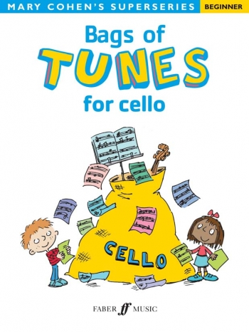 Bags Of Tunes: Cello Solo: Superseries (Cohen)  (Faber)
