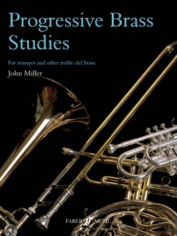 Progressive Brass Studies For Trumpet And Other TC Brass (Miller)