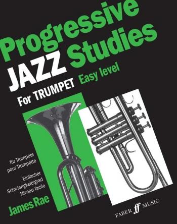 Progressive Jazz Studies: Trumpet: Book 1 (James Rae)