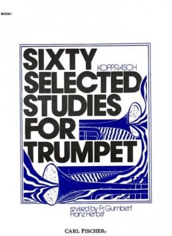 60 Selected Studies: Book 1: Trumpet (Carl Fischer)