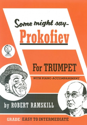 Some Might Say Prokofiev: Trumpet