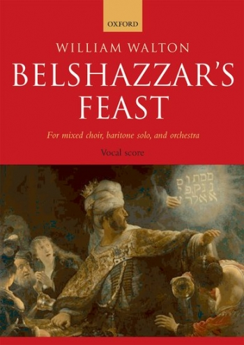 Belshazzars Feast: Mixed Choir: Vocal Score (OUP)