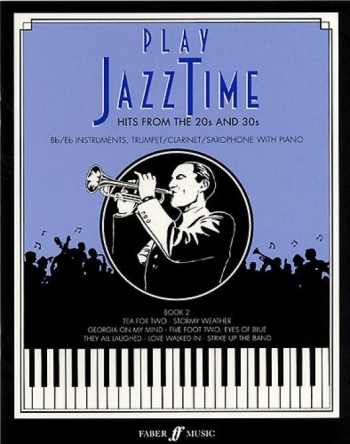 Play Jazztime: 2: Bb Or Eb Parts and Piano    Archive Edition