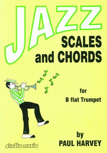 Jazz Scales And Chords: Trumpet: Scales