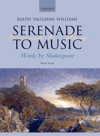 Serenade To Music: Vocal Score (Oxford University Press)