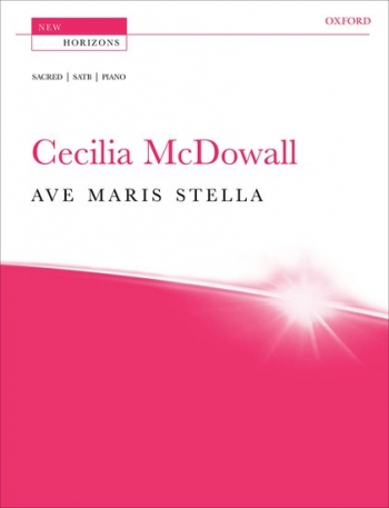 Ave Maria Stella: Satb and Piano: New Horizons: Vocal Score