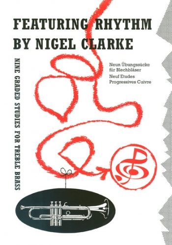 Featuring Rhythm: Brass Treble Clef (Clarke)