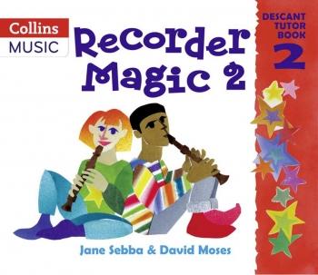 Recorder Magic Book 2: Tutor (sebba)