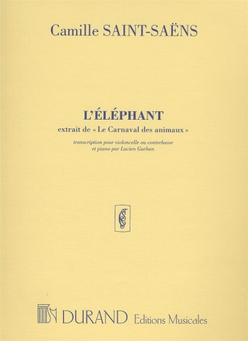 The Elephant: Cello Or Double Bass & Piano (Durand)