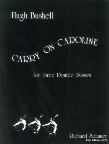 Carry On Caroline: Trios: Double Bass
