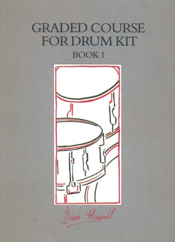 Graded Course For Drum Kit: Book 1: Drums: Book & Cd (Hassell)
