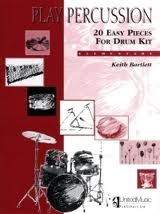 Play Percusssion: 20 Easy Pieces For Drum Kit: Elementary