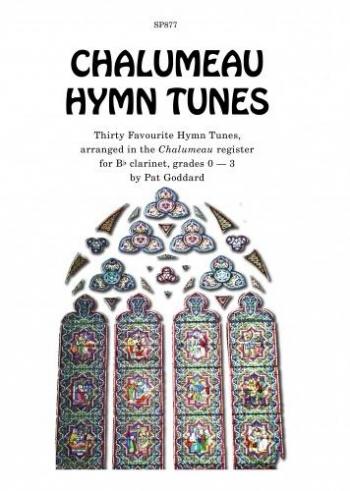 Chalumeau Hymns: Clarinet:Grade 0-3: Clarinet Solo (Arr Goddard)