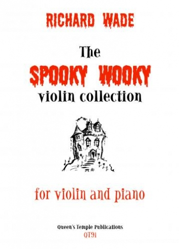 The Spooky Wooky Violin Collection: Violin